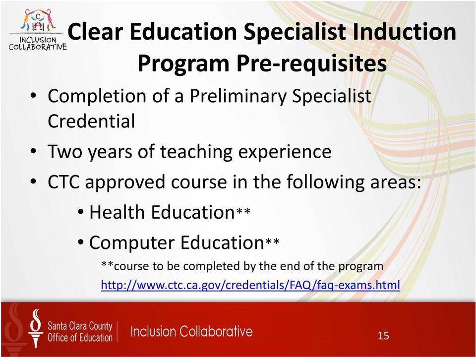 course in the following areas: Health Education** Computer Education** **course to