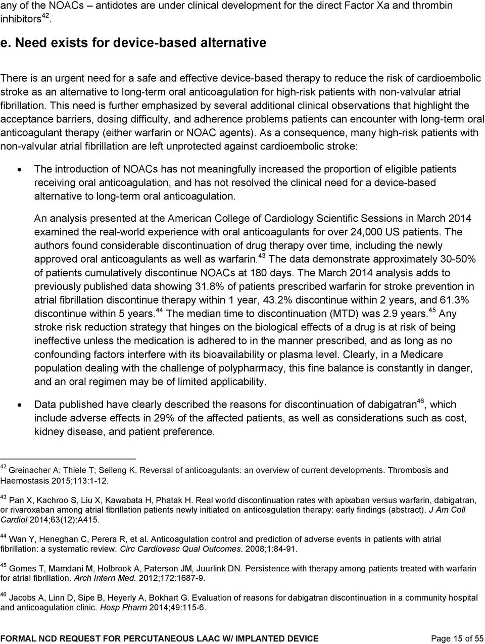 anticoagulation for high-risk patients with non-valvular atrial fibrillation.