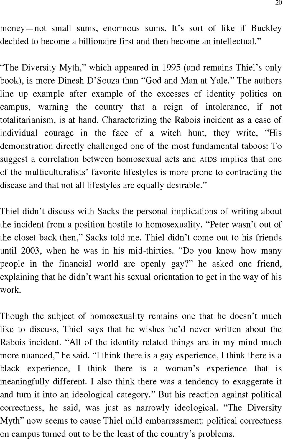 The authors line up example after example of the excesses of identity politics on campus, warning the country that a reign of intolerance, if not totalitarianism, is at hand.