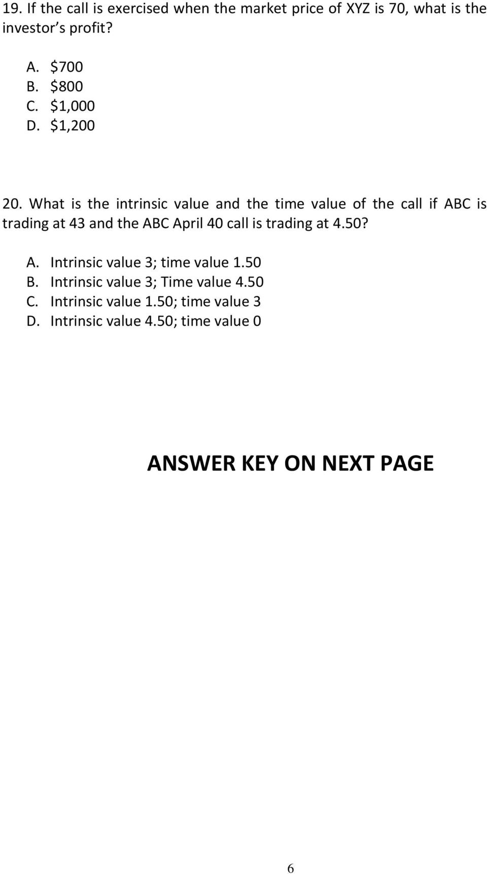 What is the intrinsic value and the time value of the call if ABC is trading at 43 and the ABC April 40 call