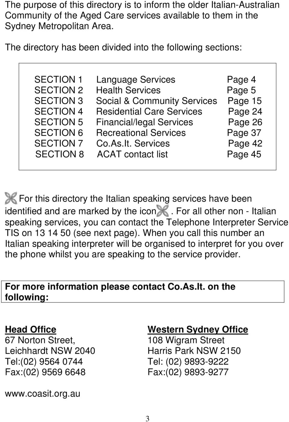 Care Services Page 24 SECTION 5 Financial/legal Services Page 26 SECTION 6 Recreational Services Page 37 SECTION 7 Co.As.It.