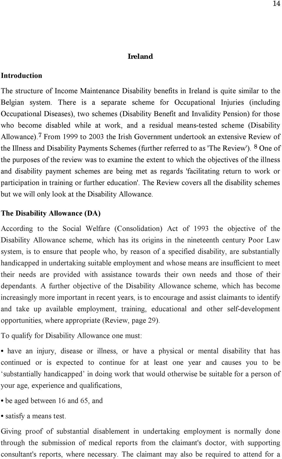 residual means-tested scheme (Disability Allowance).