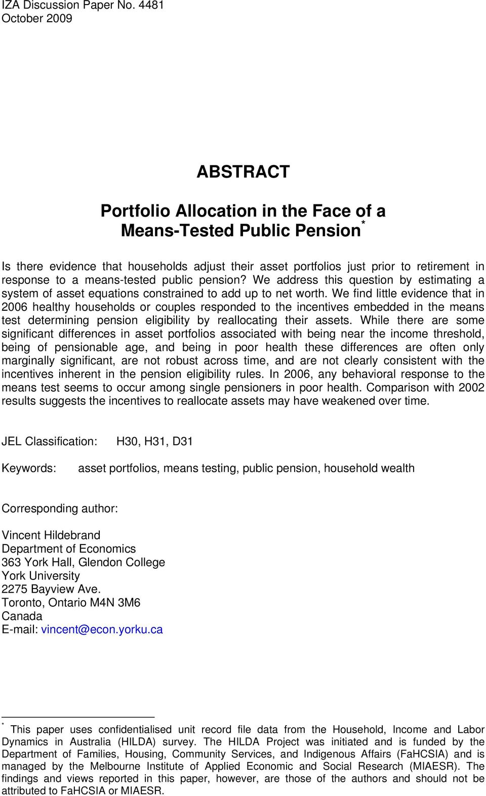 a means-tested public pension? We address this question by estimating a system of asset equations constrained to add up to net worth.
