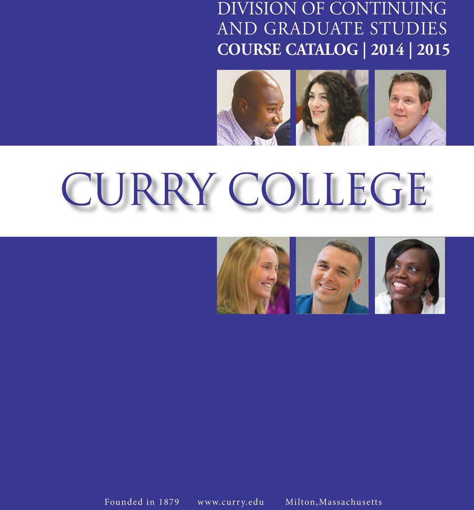2014 2015 CURRY COLLEGE Founded