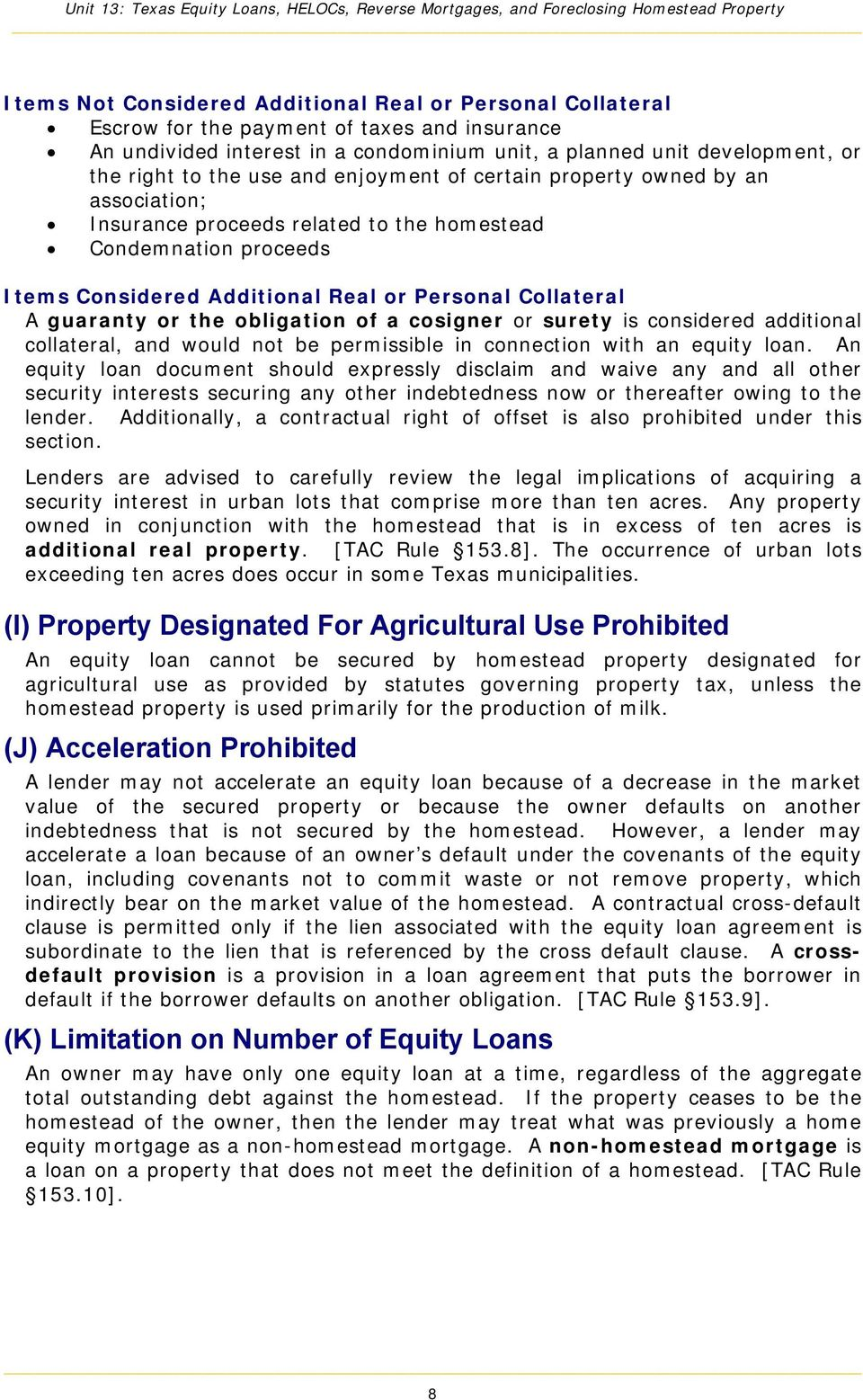 the obligation of a cosigner or surety is considered additional collateral, and would not be permissible in connection with an equity loan.