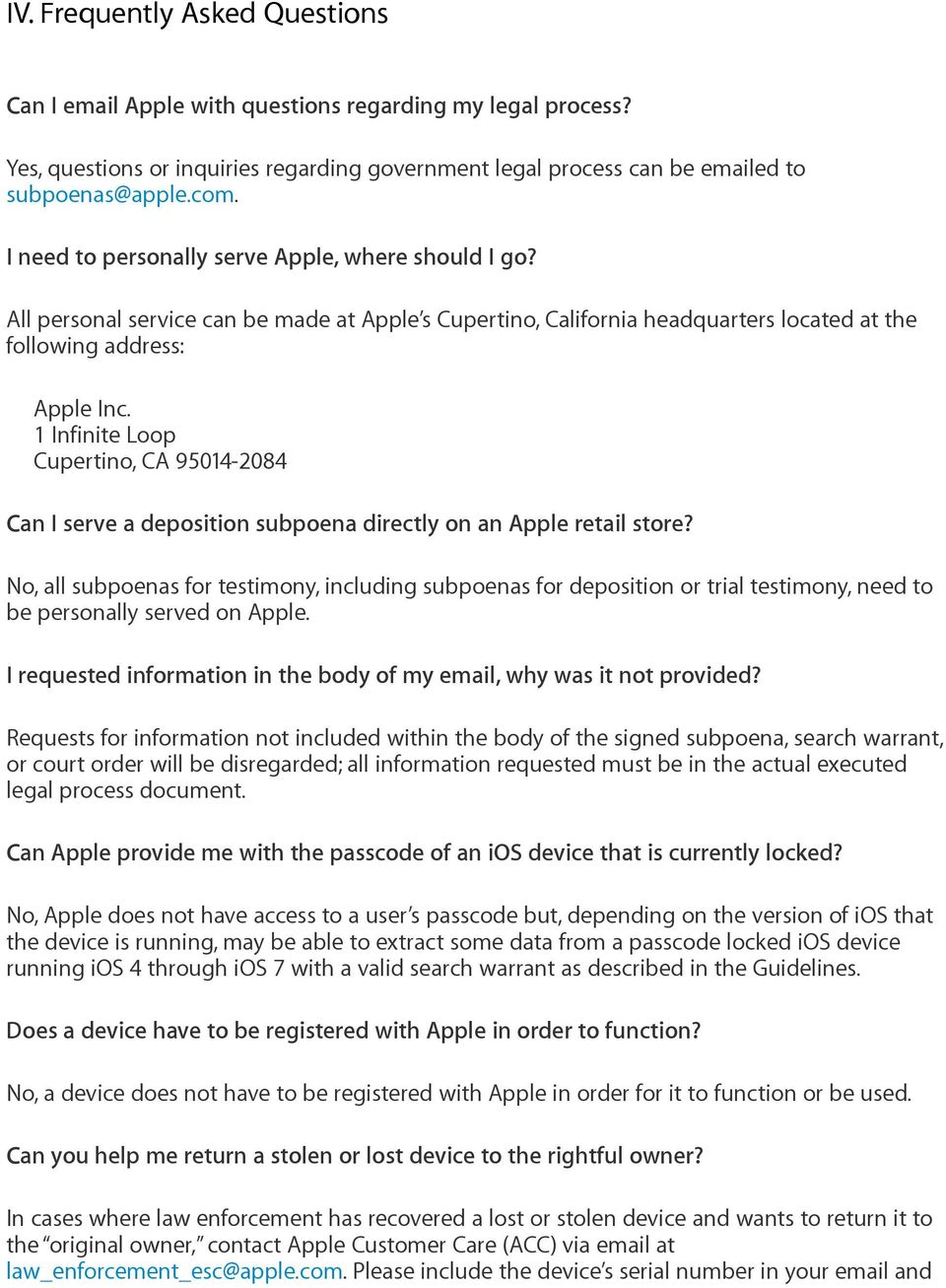 1 Infinite Loop Cupertino, CA 95014-2084 Can I serve a deposition subpoena directly on an Apple retail store?