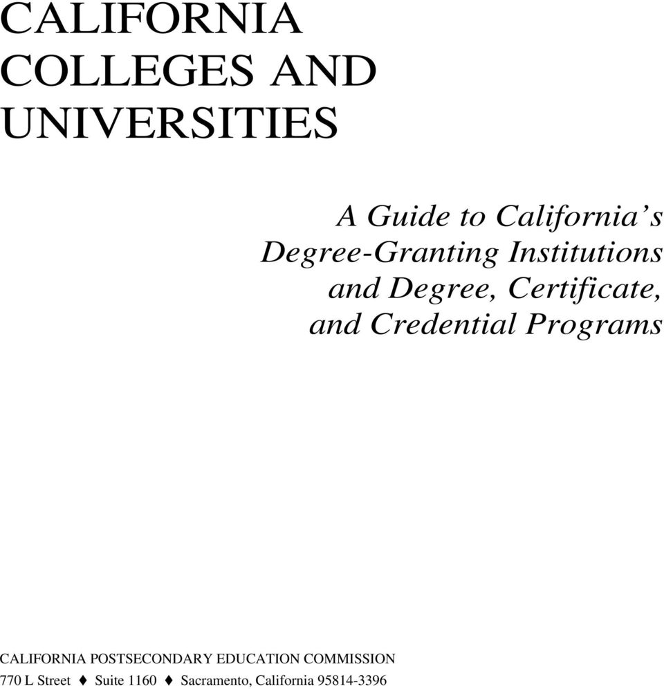 Credential Programs CALIFORNIA POSTSECONDARY EDUCATION