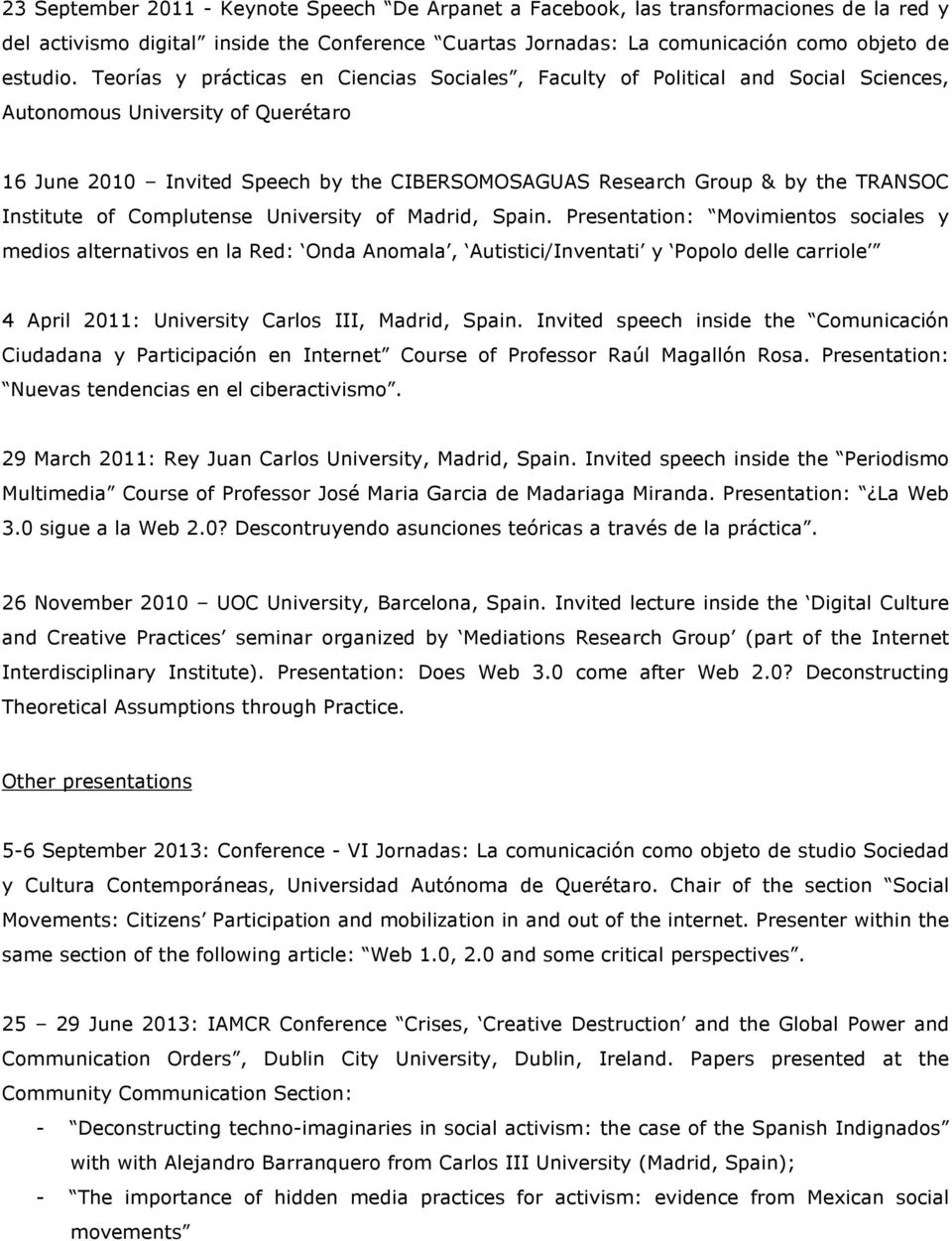 TRANSOC Institute of Complutense University of Madrid, Spain.