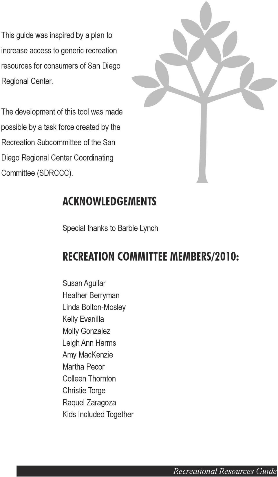 Committee (SDRCCC).