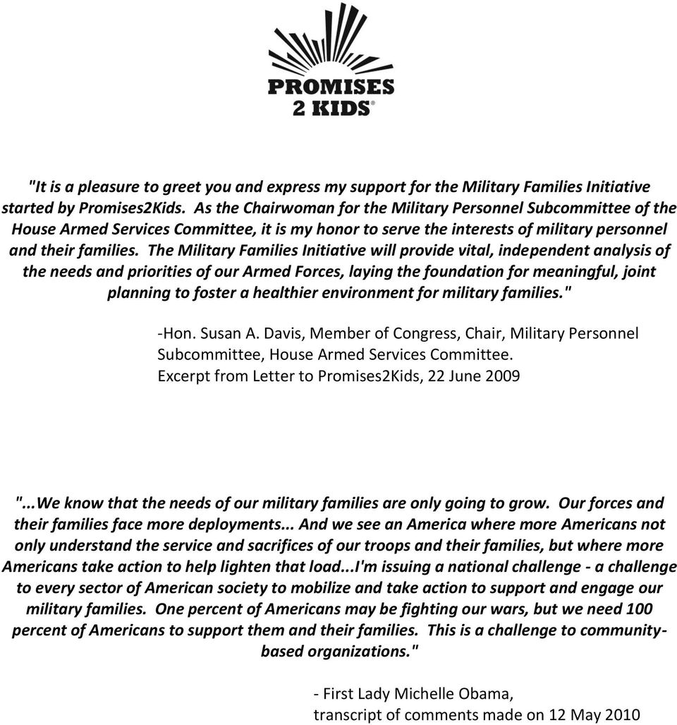 The Military Families Initiative will provide vital, independent analysis of the needs and priorities of our Armed Forces, laying the foundation for meaningful, joint planning to foster a healthier