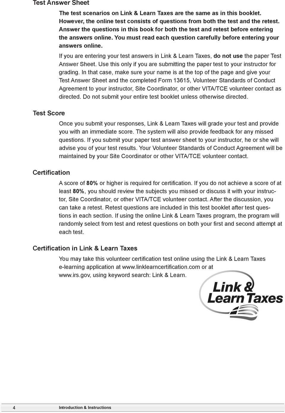 If you are entering your test answers in Link & Learn Taxes, do not use the paper Test Answer Sheet. Use this only if you are submitting the paper test to your instructor for grading.