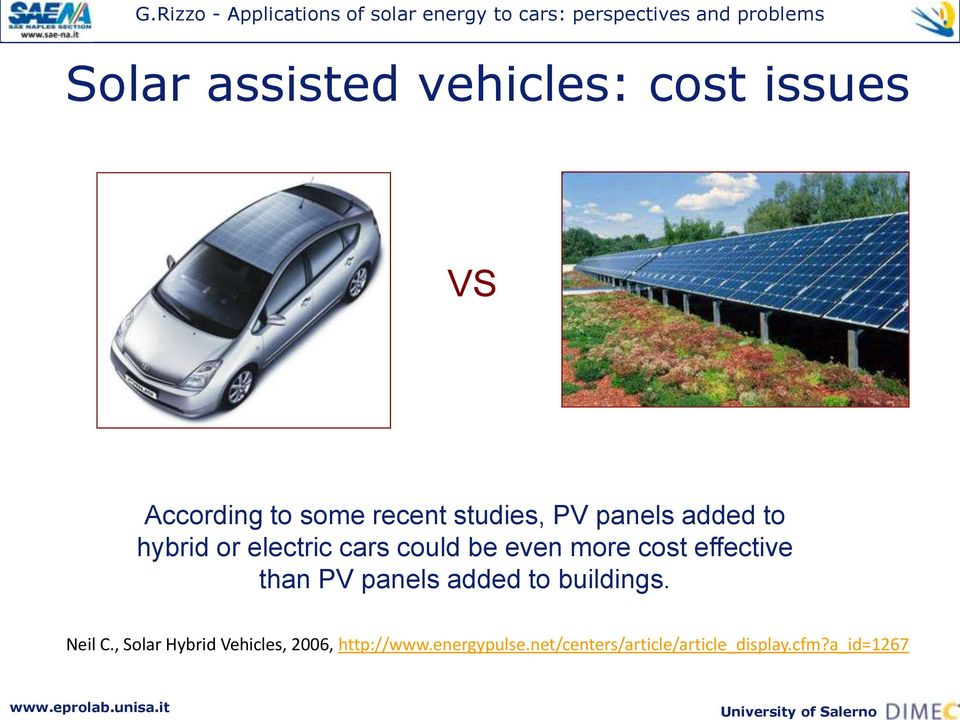 effective than PV panels added to buildings. Neil C.
