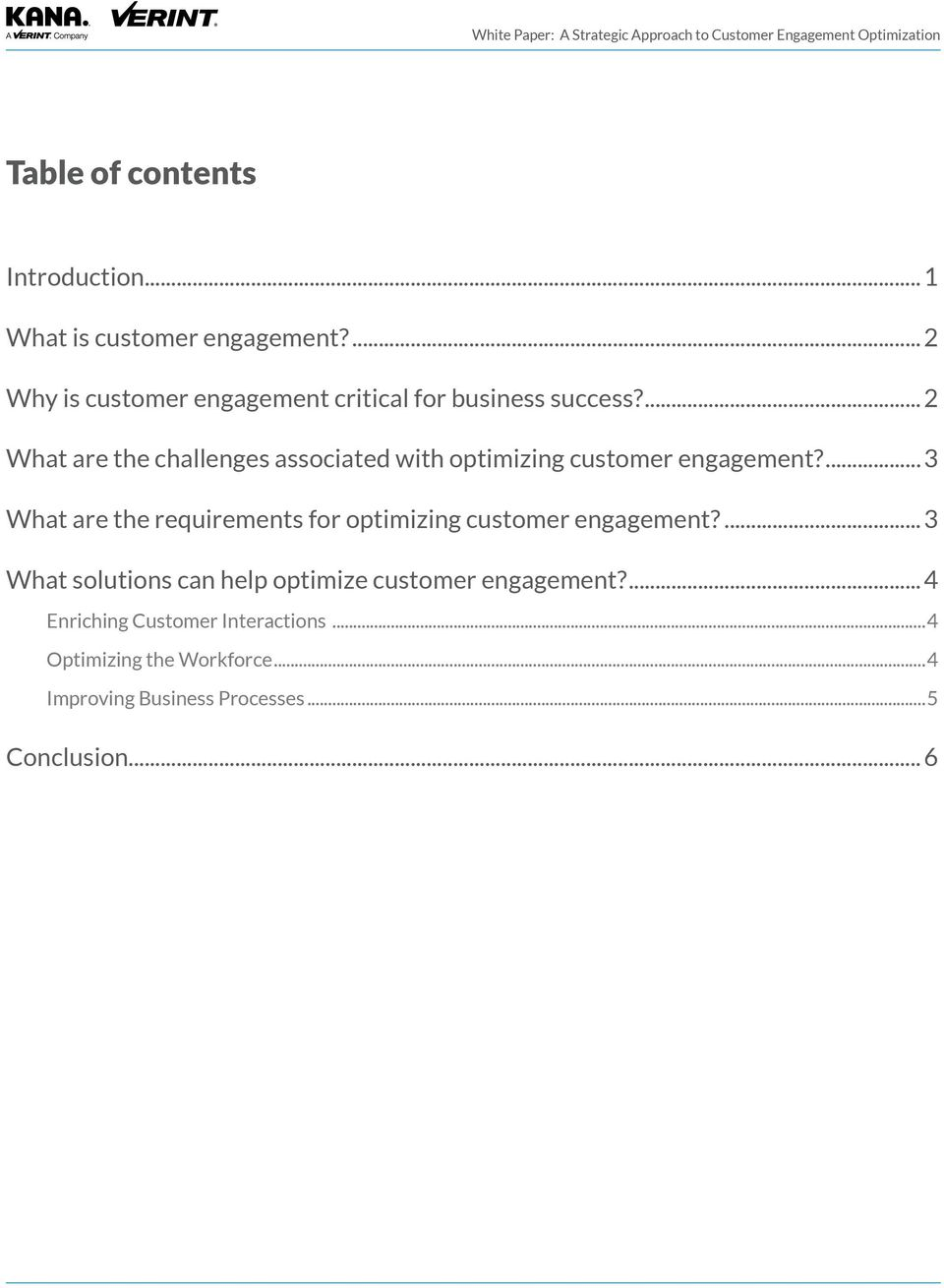 ... 2 What are the challenges associated with optimizing customer engagement?