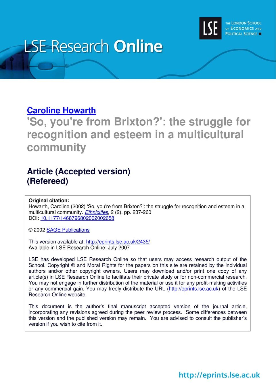 ': the struggle for recognition and esteem in a multicultural community. Ethnicities, 2 (2). pp. 237-260 DOI: 10.