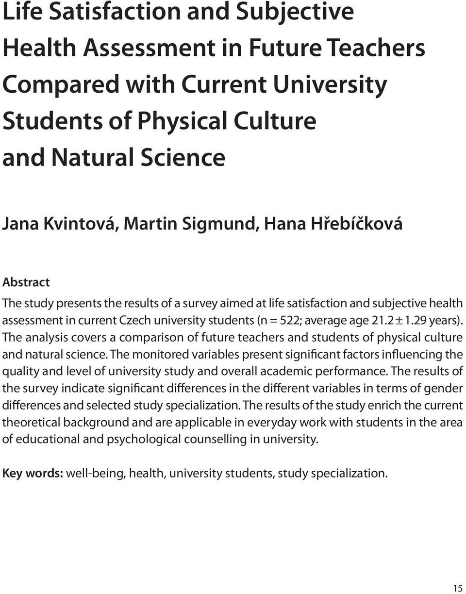 The analysis covers a comparison of future teachers and students of physical culture and natural science.
