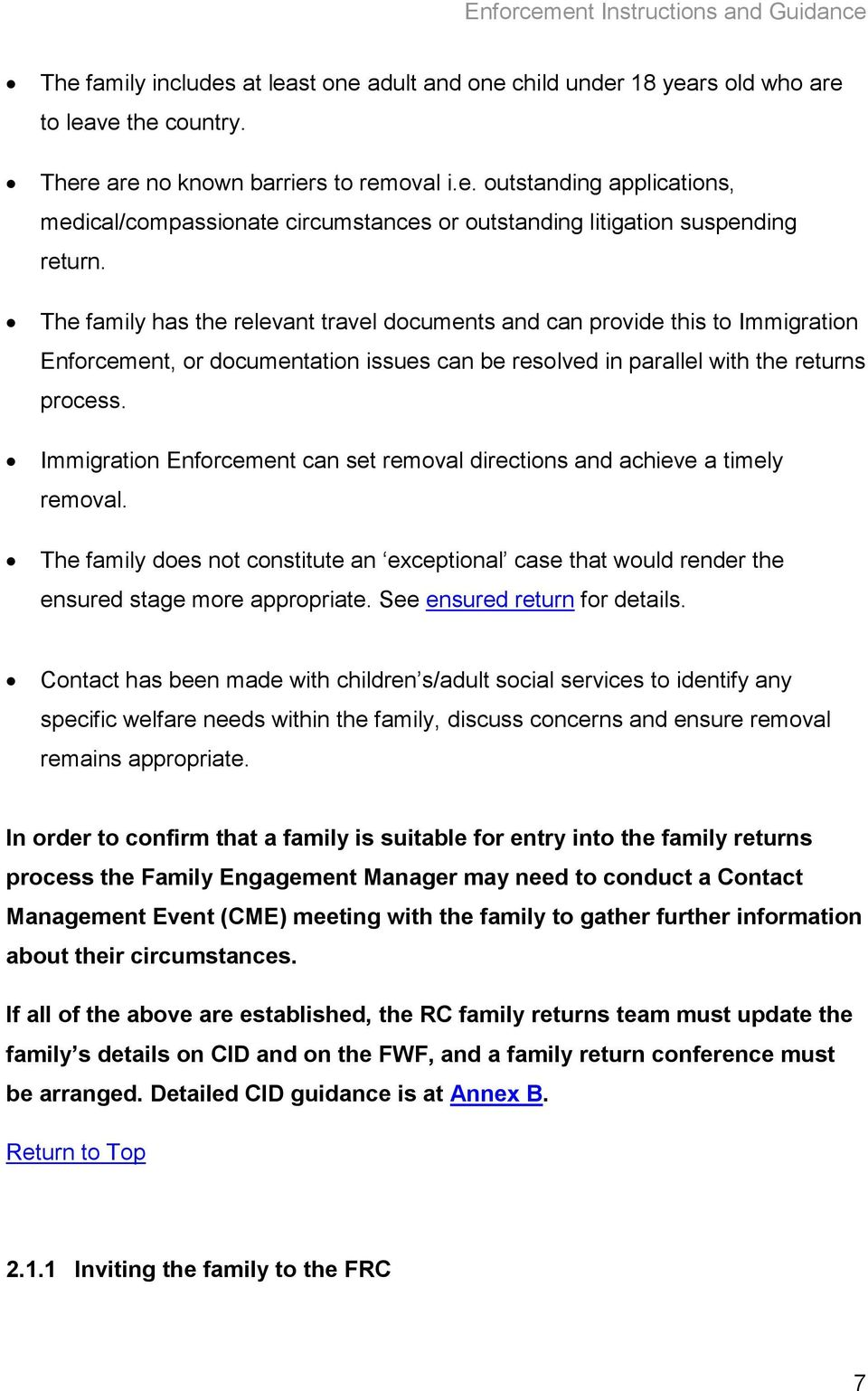 Immigration Enforcement can set removal directions and achieve a timely removal. The family does not constitute an exceptional case that would render the ensured stage more appropriate.
