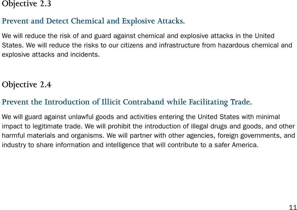 4 Prevent the Introduction of Illicit Contraband while Facilitating Trade.