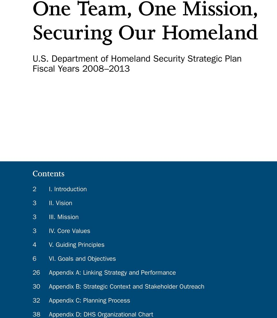 Department of Homeland Security Strategic Plan Fiscal Years 2008 2013 Contents 2 I. Introduction 3 II.
