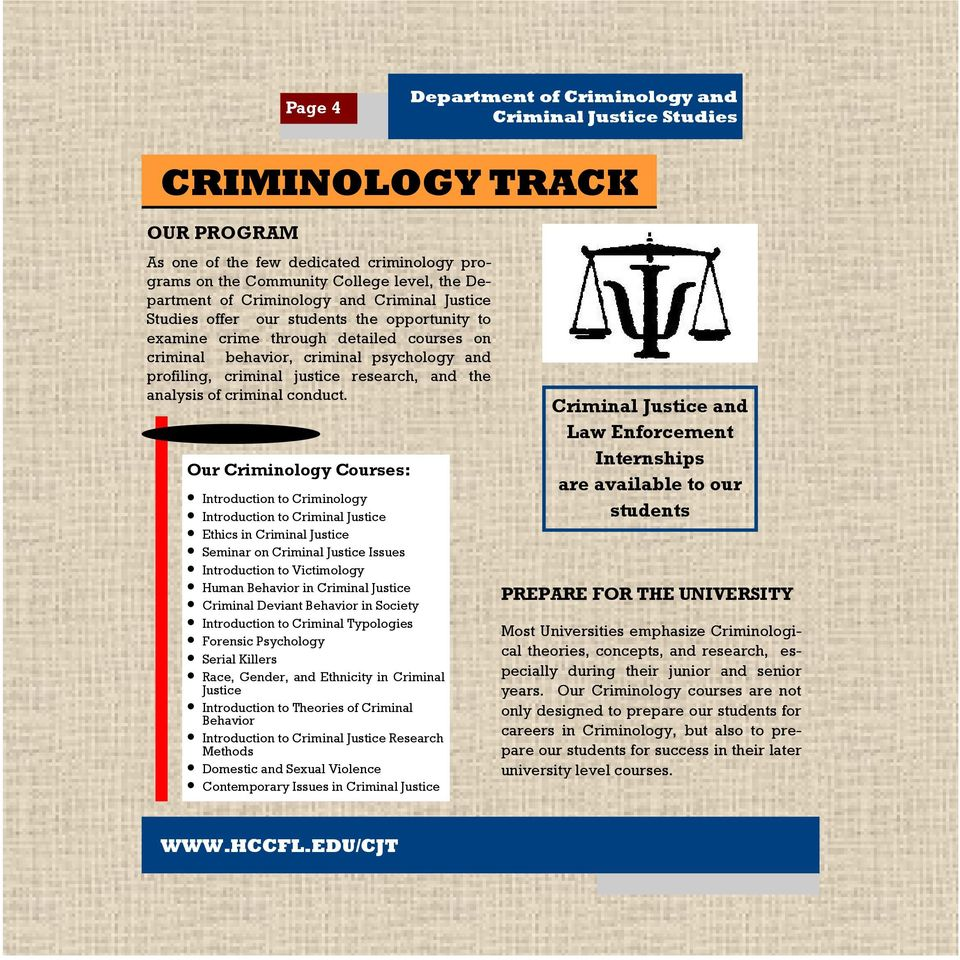 research, and the analysis of criminal conduct.