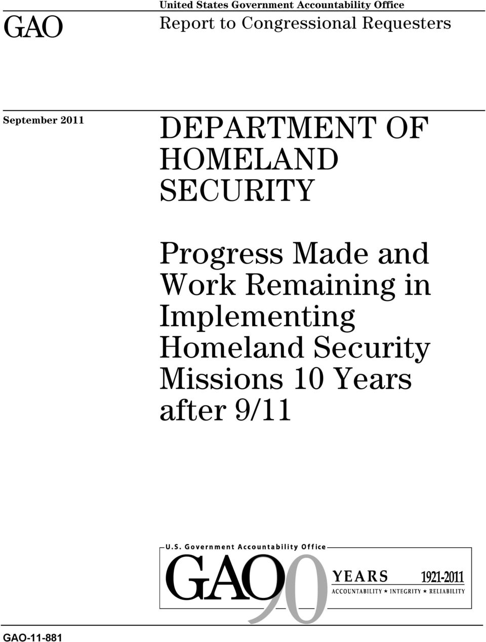 HOMELAND SECURITY Progress Made and Work Remaining in