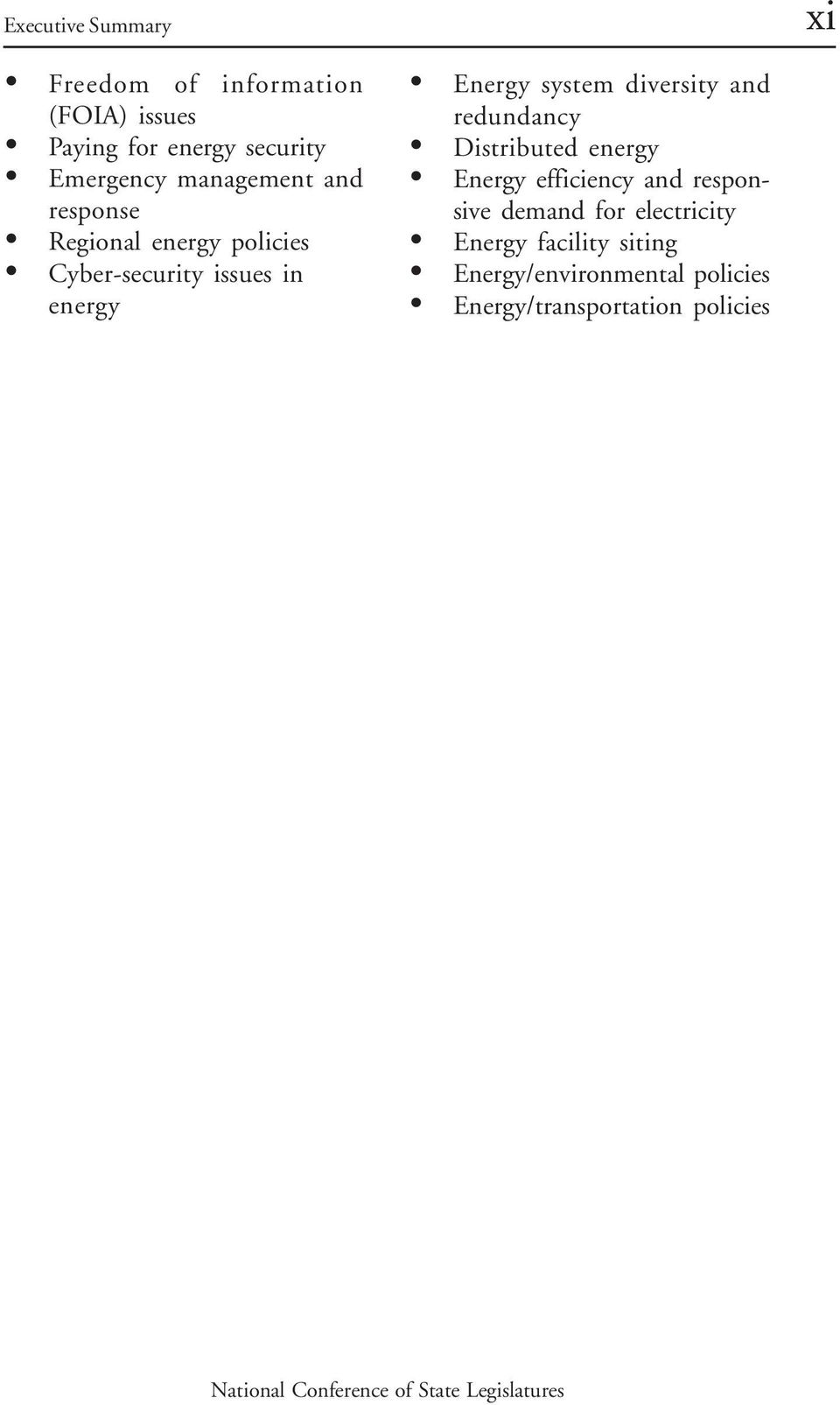 Energy system diversity and redundancy Distributed energy Energy efficiency and responsive