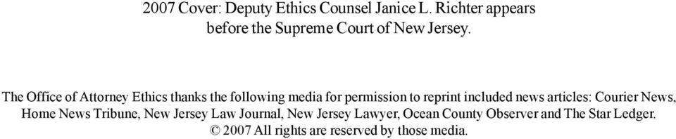 The Office of Attorney Ethics thanks the following media for permission to reprint included