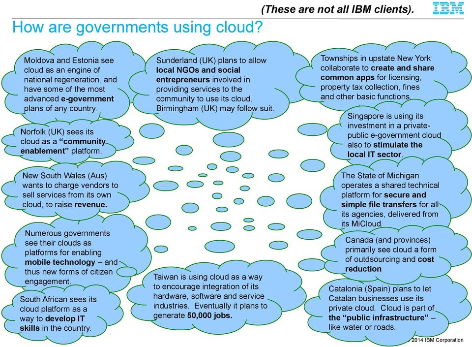 Sunderland (UK) plans to allow local NGOs and social entrepreneurs involved in providing services to the community to use its cloud. Birmingham (UK) may follow suit.