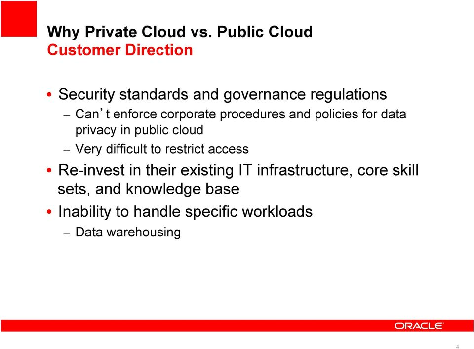 enforce corporate procedures and policies for data privacy in public cloud Very