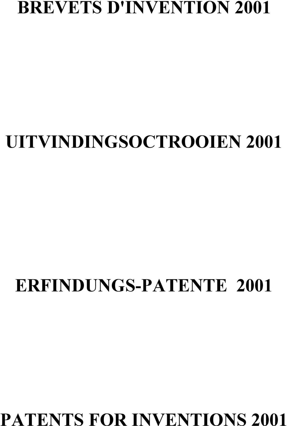 ERFINDUNGS-PATENTE 2001