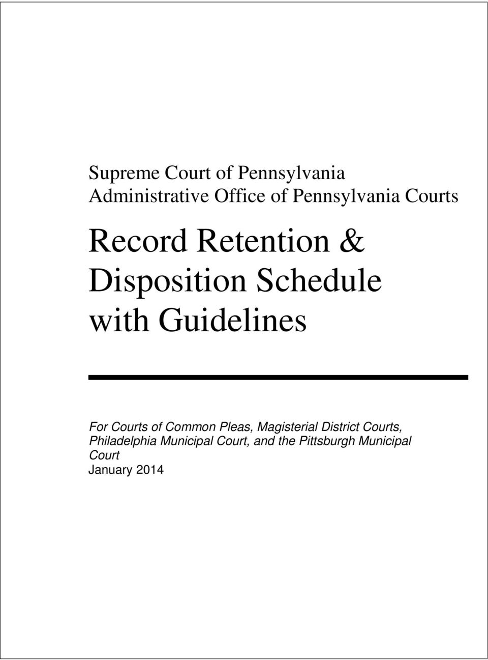 Guidelines For Courts of Common Pleas, Magisterial District