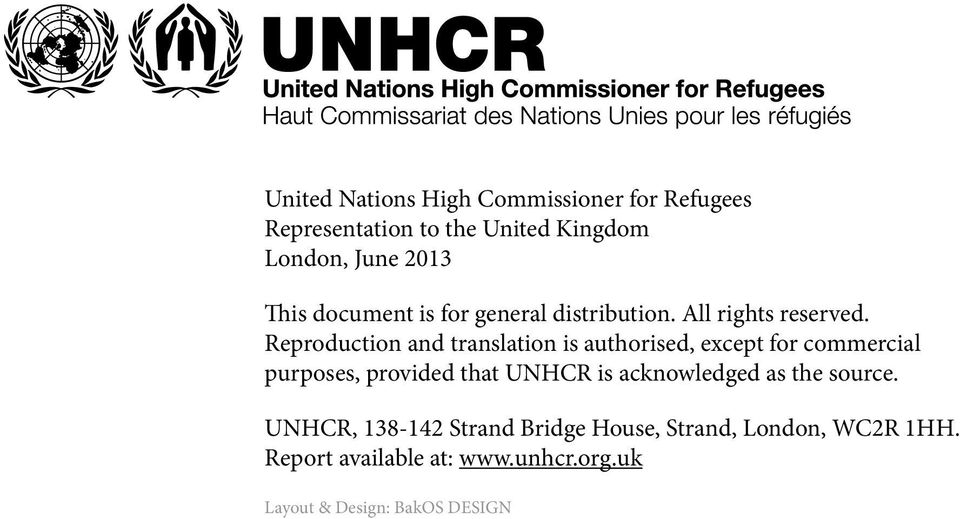 Reproduction and translation is authorised, except for commercial purposes, provided that UNHCR is