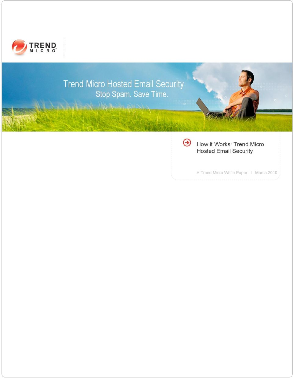 How it Works:  A Trend Micro White