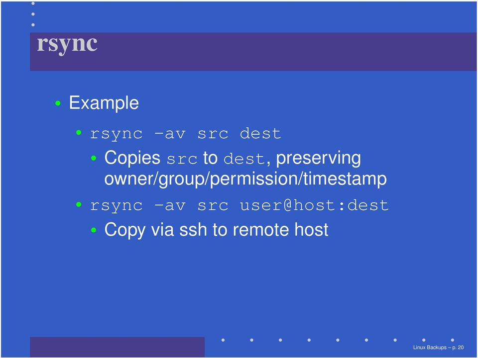 owner/group/permission/timestamp rsync -av