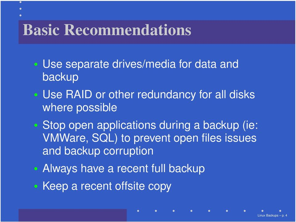 during a backup (ie: VMWare, SQL) to prevent open files issues and backup