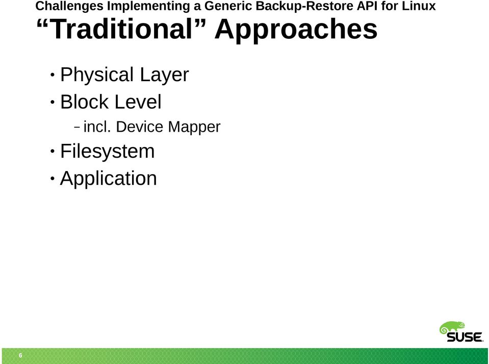 Traditional Approaches Physical Layer