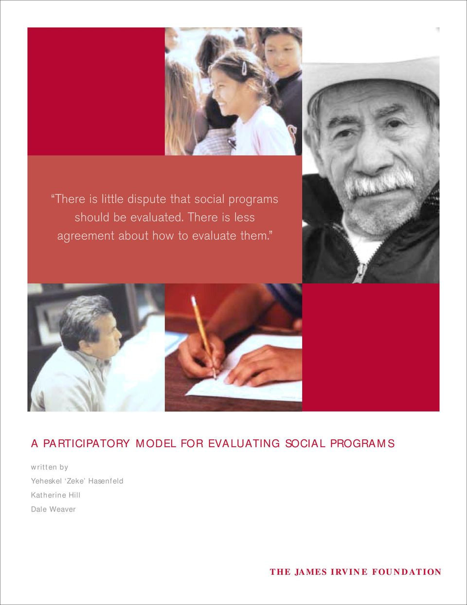 A PARTICIPATORY MODEL FOR EVALUATING SOCIAL PROGRAMS written by