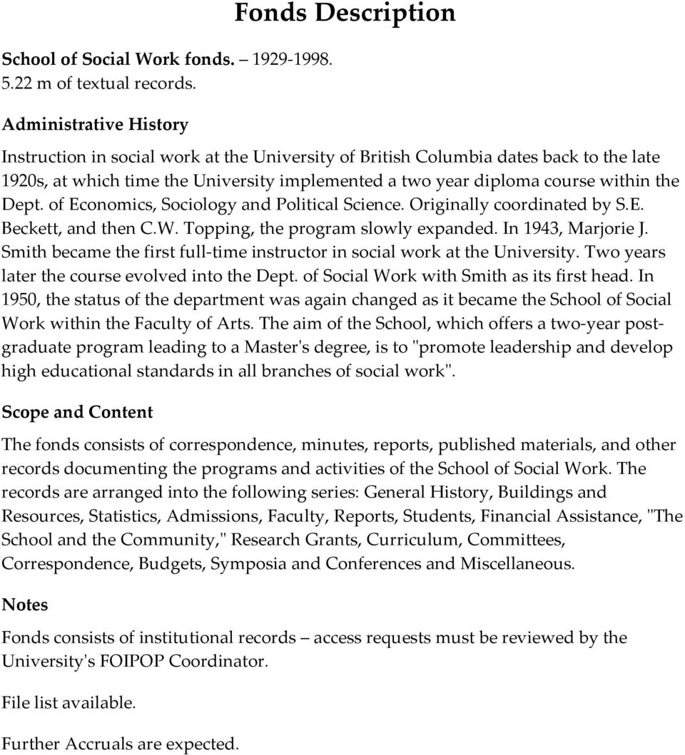 course within the Dept. of Economics, Sociology and Political Science. Originally coordinated by S.E. Beckett, and then C.W. Topping, the program slowly expanded. In 1943, Marjorie J.