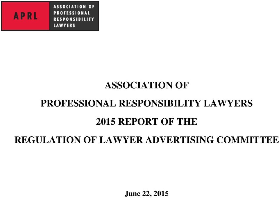 REPORT OF THE REGULATION OF