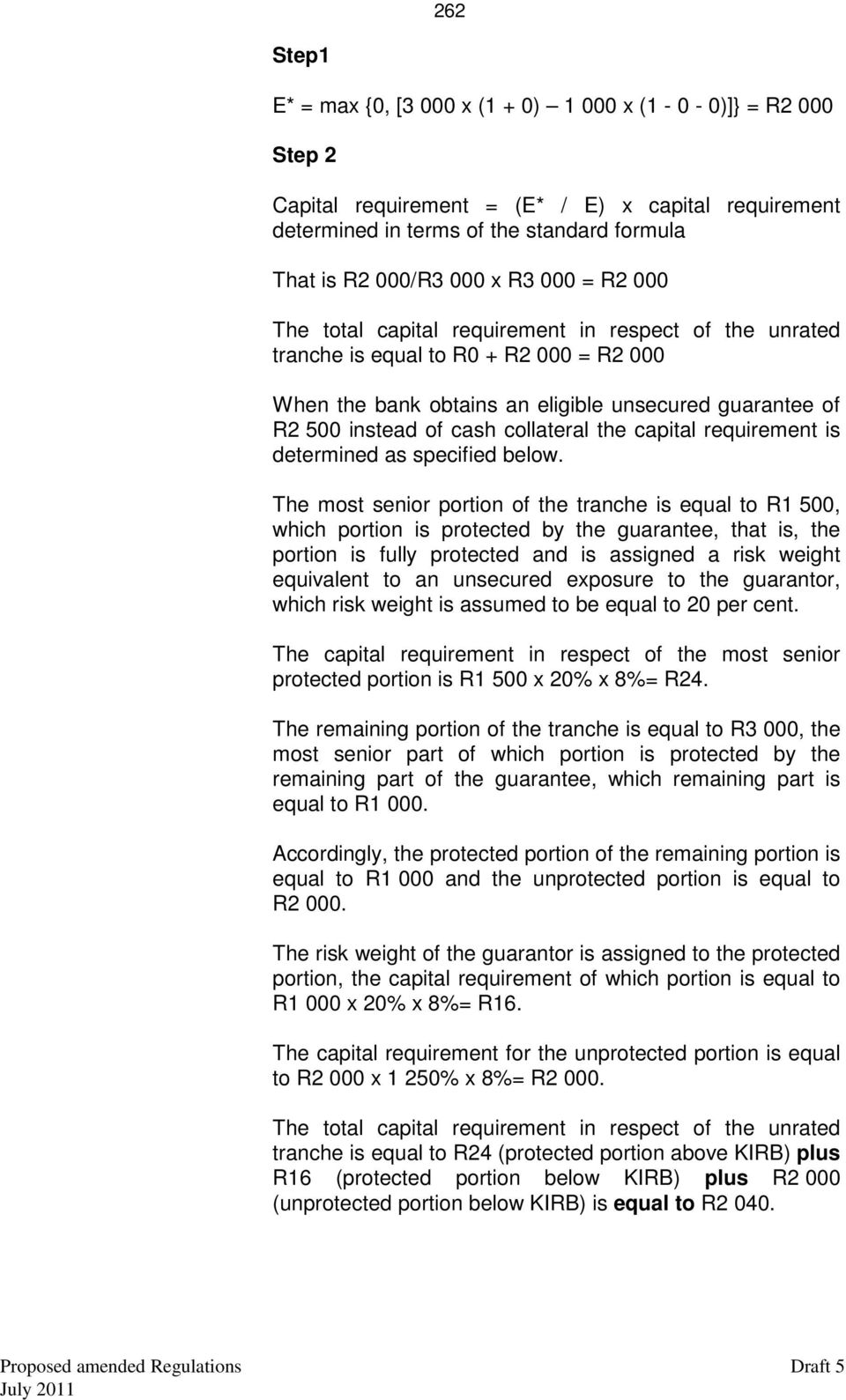 collateral the capital requirement is determined as specified below.
