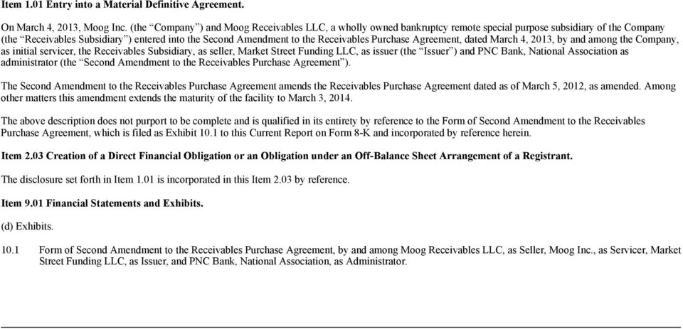 Purchase Agreement, dated March 4, 2013, by and among the Company, as initial servicer, the Receivables Subsidiary, as seller, Market Street Funding LLC, as issuer (the Issuer ) and PNC Bank,