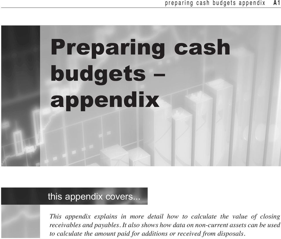 .. This appendix explains in more detail how to calculate the value of closing
