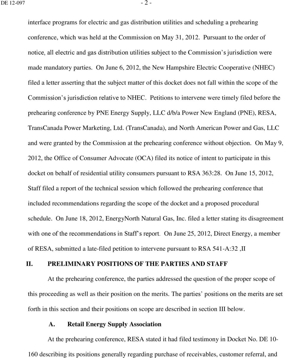 On June 6, 2012, the New Hampshire Electric Cooperative (NHEC) filed a letter asserting that the subject matter of this docket does not fall within the scope of the Commission s jurisdiction relative