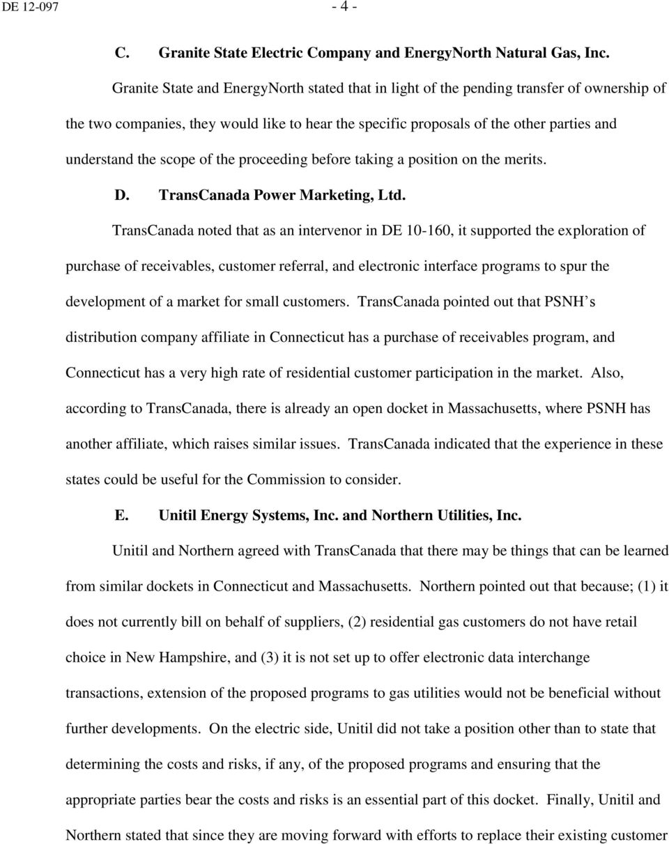 scope of the proceeding before taking a position on the merits. D. TransCanada Power Marketing, Ltd.