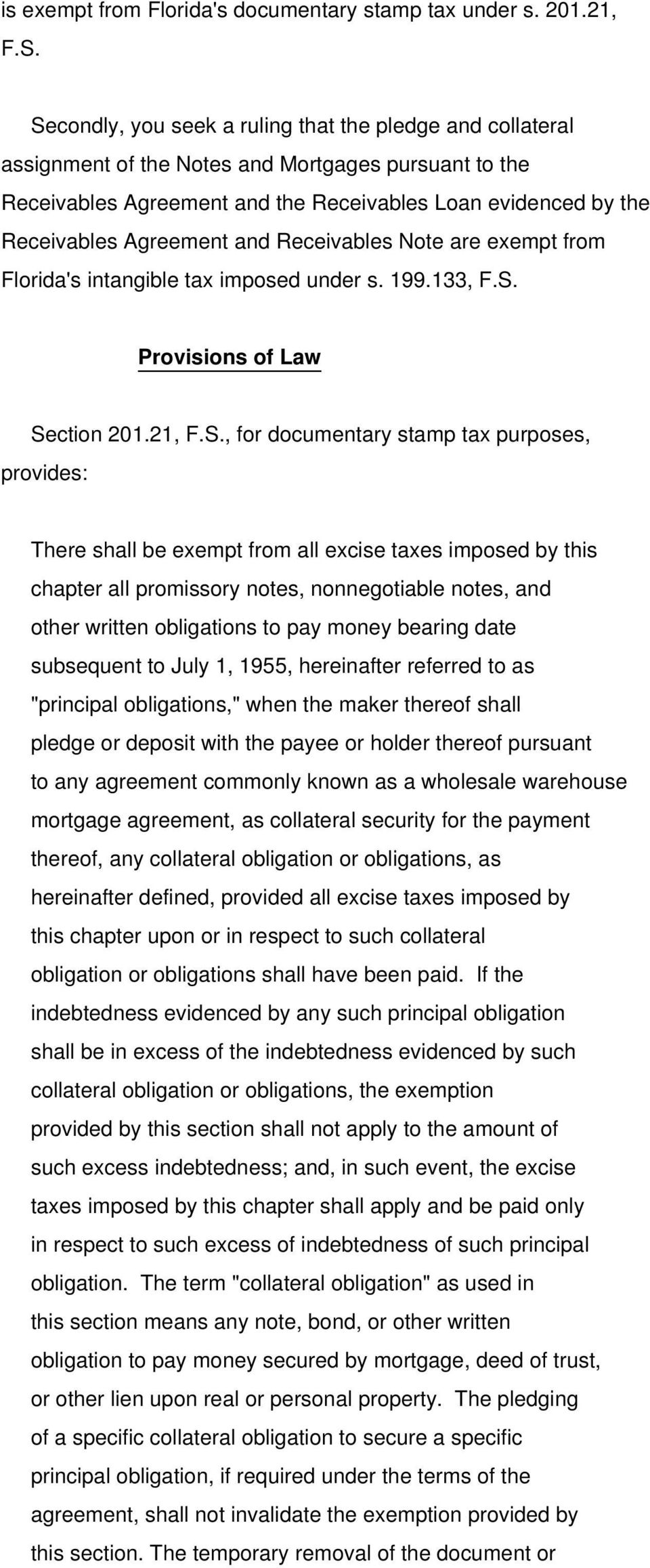 and Receivables Note are exempt from Florida's intangible tax imposed under s. 199.133, F.S.