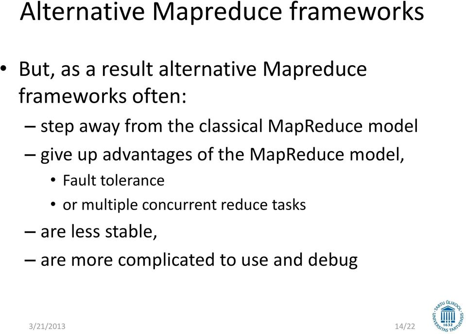 advantages of the MapReduce model, Fault tolerance or multiple concurrent