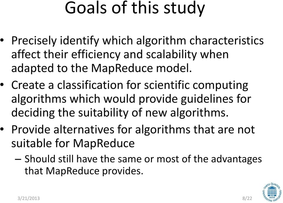 Create a classification for scientific computing algorithms which would provide guidelines for deciding the