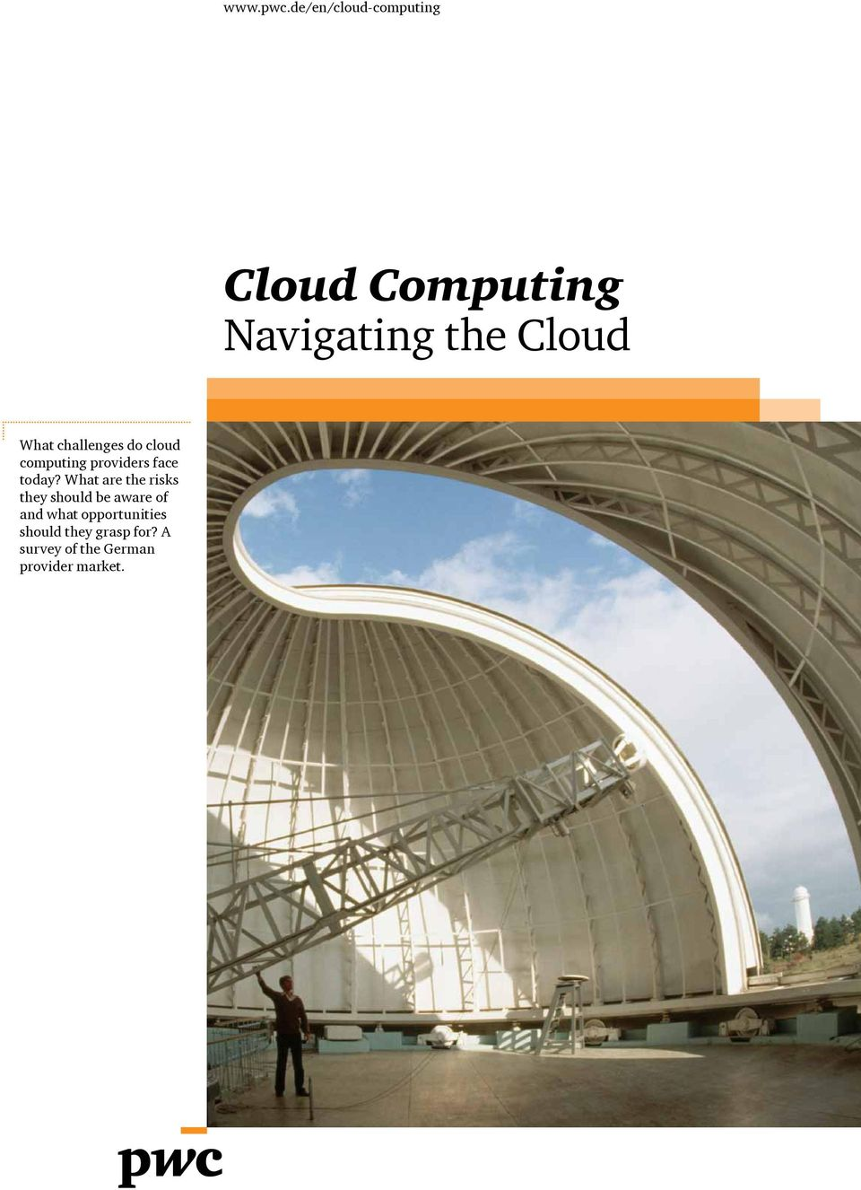 What challenges do cloud computing providers face today?