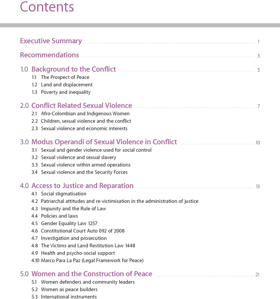 1 Sexual and gender violence used for social control 3.2 Sexual violence and sexual slavery 3.3 Sexual violence within armed operations 3.4 Sexual violence and the Security Forces 4.