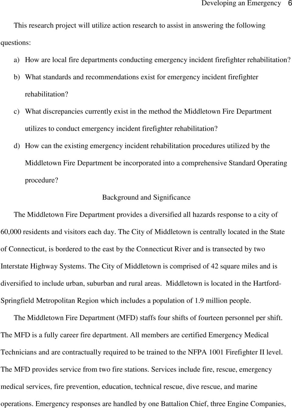 c) What discrepancies currently exist in the method the Middletown Fire Department utilizes to conduct emergency incident firefighter rehabilitation?