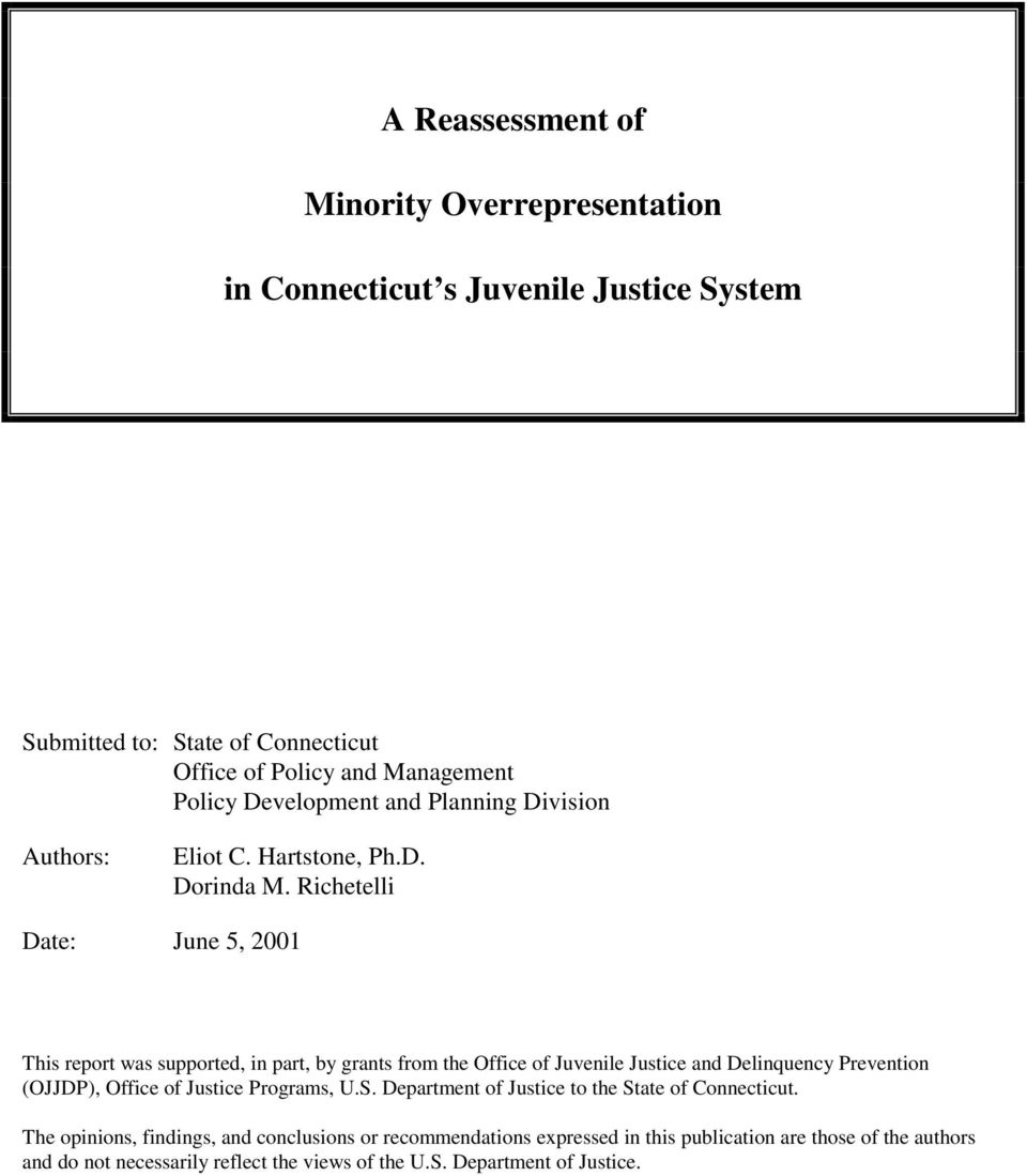 Richetelli Date: June 5, 2001 This report was supported, in part, by grants from the Office of Juvenile Justice and Delinquency Prevention (OJJDP), Office of Justice